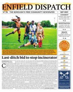 Enfield Dispatch #36, September 2021